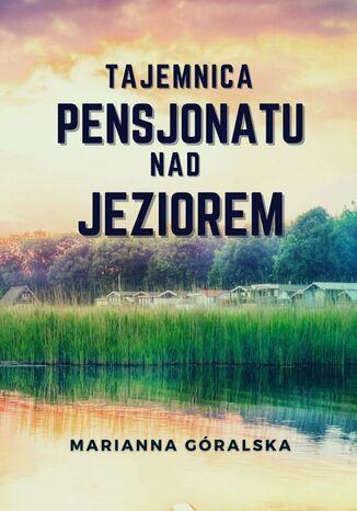 Okładka książki Tajemnica pensjonatu nadjeziorem