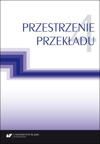 Okładka książki Przestrzenie przekładu T. 4
