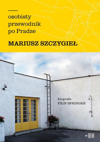 Okładka książki Osobisty przewodnik po Pradze