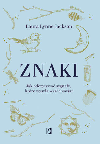 Okładka książki/ebooka Znaki. Jak odczytywać sygnały, które wysyła wszechświat