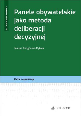 Okładka książki Panele obywatelskie jako metoda deliberacji decyzyjnej