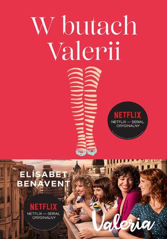 Okładka książki W butach Valerii. Valeria. Tom 1