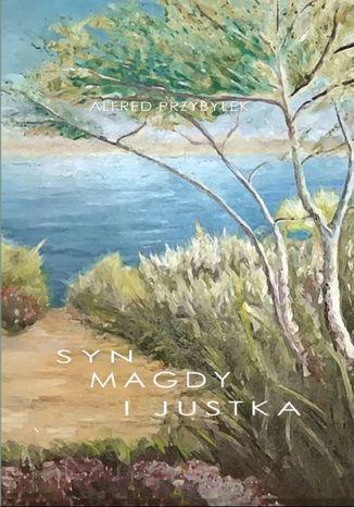 Okładka książki/ebooka Syn Magdy i Justka