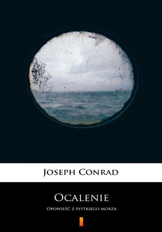 Okładka książki/ebooka Ocalenie. Opowieść z płytkiego morza
