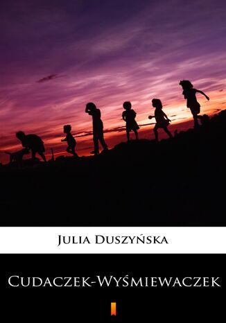 Okładka książki Cudaczek-Wyśmiewaczek