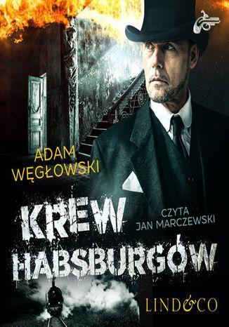 Okładka książki Krew Habsburgów. Detektyw Kamil Kord. Tom 2