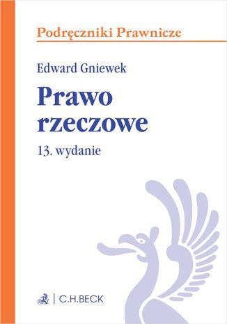 Okładka książki/ebooka Prawo rzeczowe. Wydanie 13