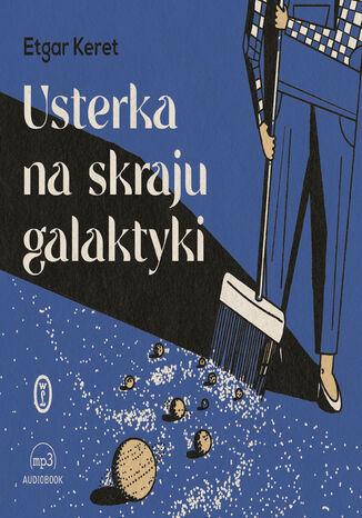 Okładka książki/ebooka Usterka na skraju galaktyki