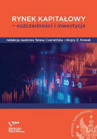 Okładka książki Rynek kapitałowy - oszczędności i inwestycje