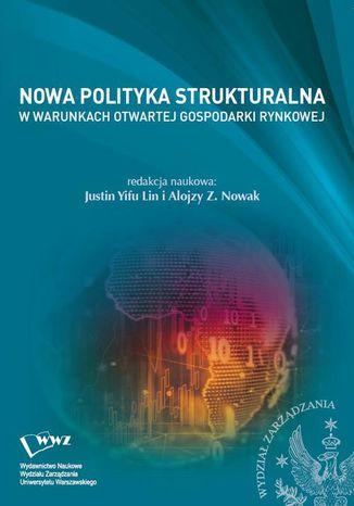 Okładka książki Nowa Polityka Strukturalna w warunkach otwartej gospodarki rynkowej