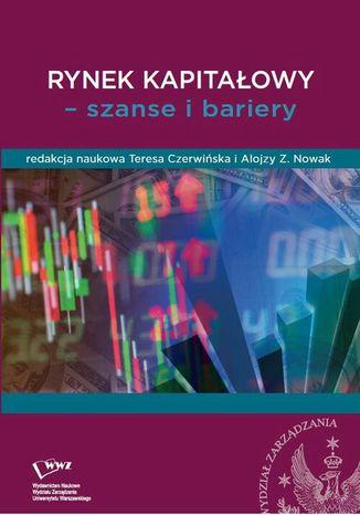 Okładka książki Rynek kapitałowy - szanse i bariery