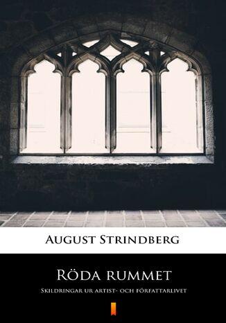 Okładka książki Röda rummet. Skildringar ur artist- och författarlivet