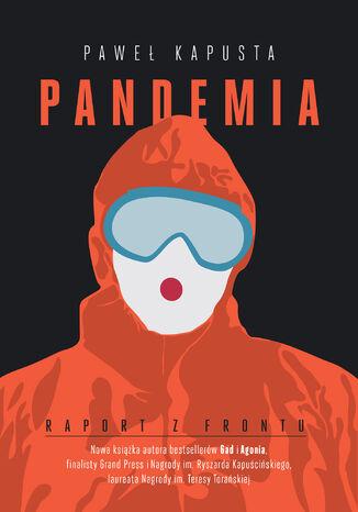 Okładka książki Pandemia. Raport z frontu