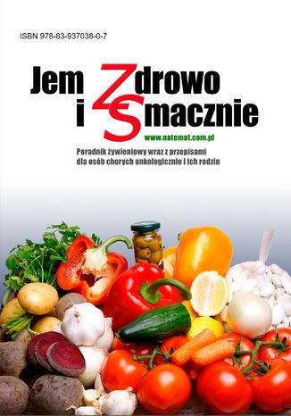 Okładka książki Jem zdrowo i smacznie