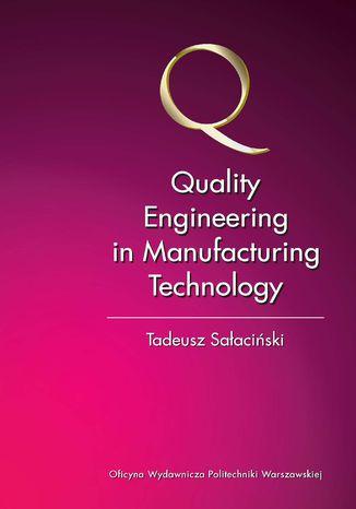 Okładka książki Quality Engineering in Manufacturing Technology