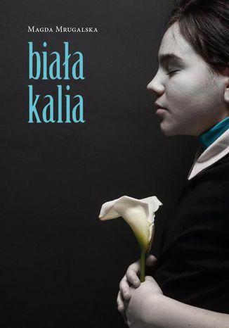 Okładka książki Biała kalia