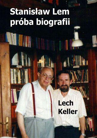 Okładka książki/ebooka Stanisław Lem - próba biografii