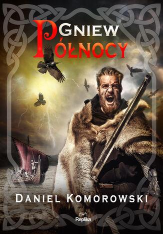 Okładka książki/ebooka Furia wikingów (Tom 2). Gniew Północy