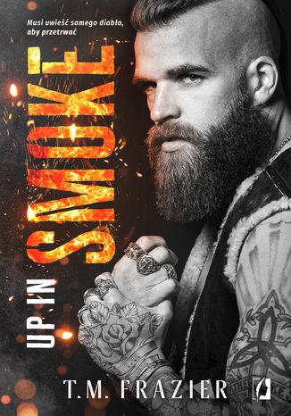 Okładka książki Up in Smoke. King. Tom 8