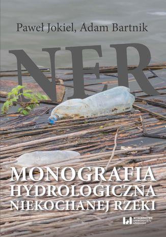 Ner. Monografia hydrologiczna niekochanej rzeki