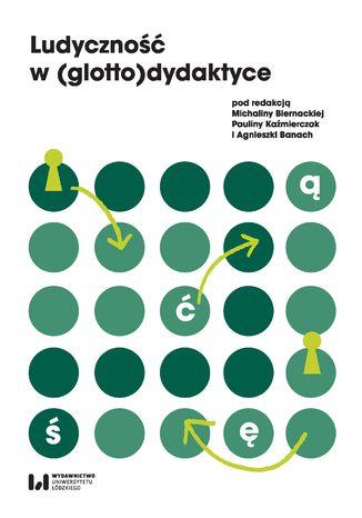 Okładka książki Ludyczność w (glotto)dydaktyce