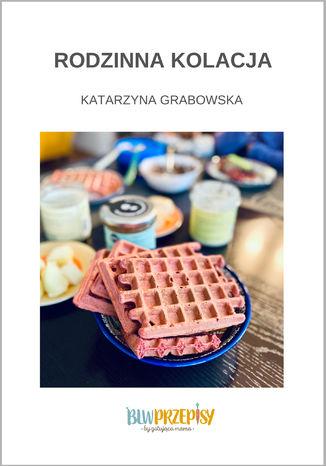 Okładka książki Rodzinna kolacja