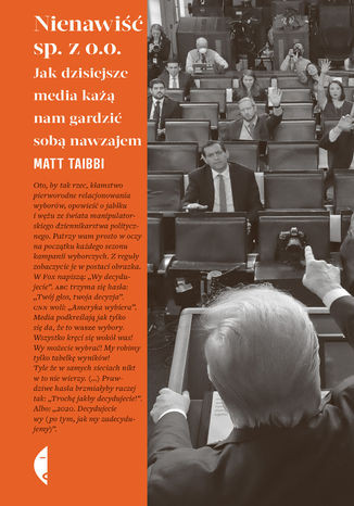Okładka książki/ebooka Nienawiść sp. z o.o. Jak dzisiejsze media każą nam gardzić sobą nawzajem