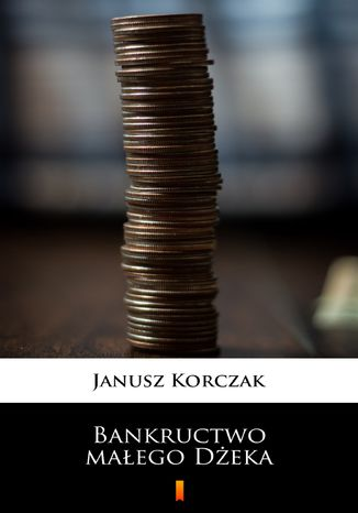 Okładka książki/ebooka Bankructwo małego Dżeka