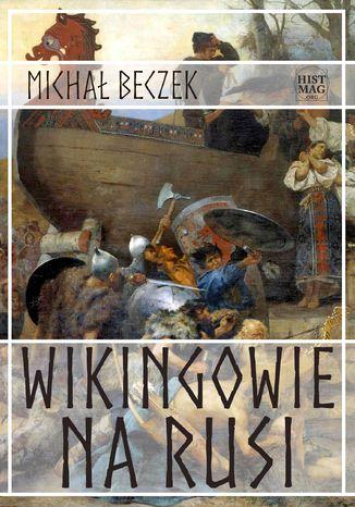 Okładka książki/ebooka Wikingowie na Rusi