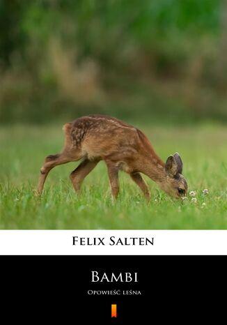 Okładka książki Bambi. Opowieść leśna