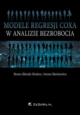 Okładka książki Modele regresji Coxa w analizie bezrobocia