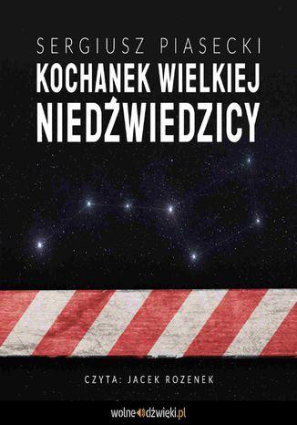Okładka książki/ebooka Kochanek Wielkiej Niedźwiedzicy