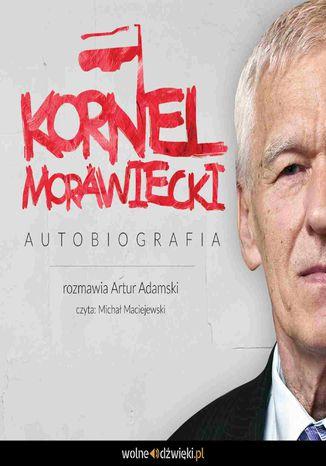 Okładka książki Kornel Morawiecki - autobiografia