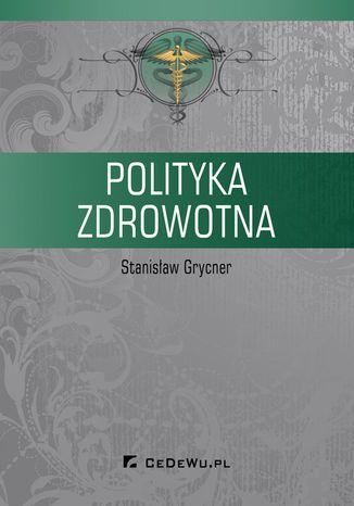 Okładka książki Polityka zdrowotna