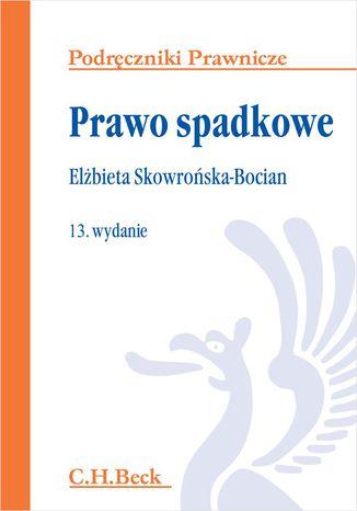 Okładka książki/ebooka Prawo spadkowe. Wydanie 13