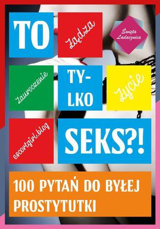 Okładka książki/ebooka Totylko seks?!