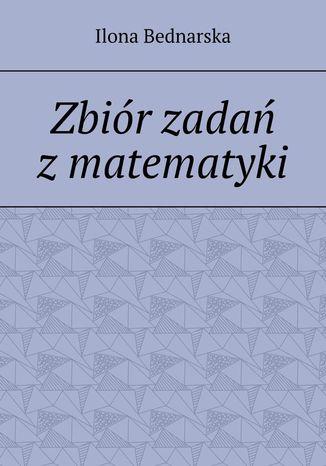 Okładka książki Zbiór zadań zmatematyki