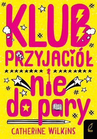Okładka książki Klub przyjaciół nie do pary