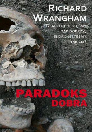 Okładka książki/ebooka Paradoks dobra
