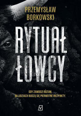 Okładka książki/ebooka Rytuał łowcy
