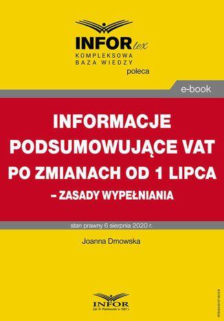 Okładka książki Informacje podsumowujące VAT po zmianach od 1 lipca  zasady wypełniania