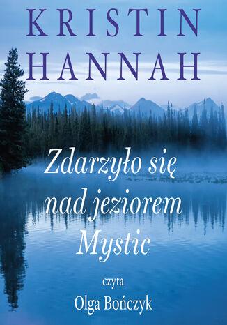 Okładka książki Zdarzyło się nad jeziorem Mystic