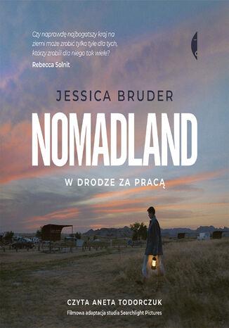 Okładka książki Nomadland. W drodze za pracą