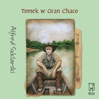 Okładka książki Tomek w Gran Chaco (t.8)