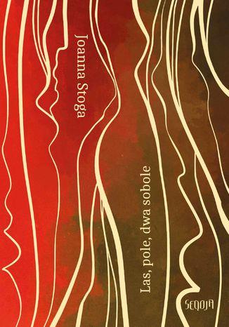 Okładka książki/ebooka Las, pole, dwa sobole