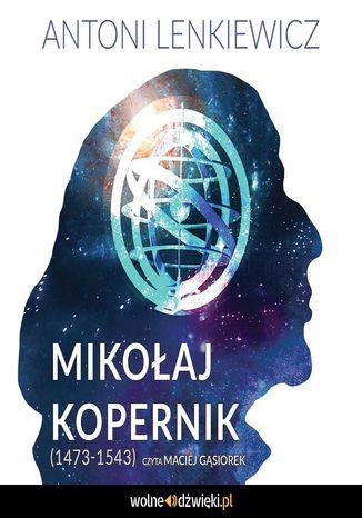 Okładka książki Mikołaj Kopernik (1473-1543)