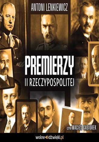 Okładka książki Premierzy II Rzeczypospolitej
