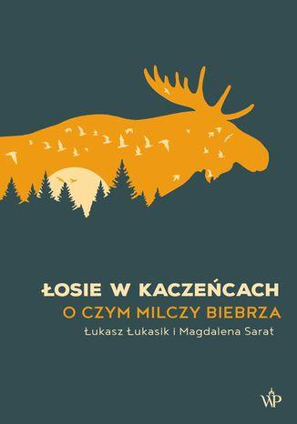 Okładka książki Łosie w kaczeńcach