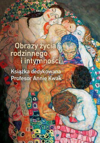 Okładka książki Obrazy życia rodzinnego i intymności