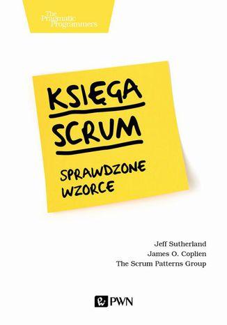 Okładka książki/ebooka Księga Scrum. Sprawdzone wzorce